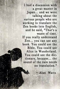 "you really understand Zen. you can use any book."" -Alan Watts ""If you really understand Zen. you can use any book."" -Alan Watts you really understand Zen. you can use any book. Alan Watts, Zen Quotes, Life Quotes, Inspirational Quotes, Meditation Quotes, Motivational, Yin Yang Quotes, Zen Sayings, Asian Quotes"