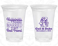 Happiness is Being Married to your Best Friend, Imprinted Disposable Cups, Bride and Groom, Country Wedding, Soft Sided Cups (514)
