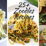 25+ Zoodles Recipes