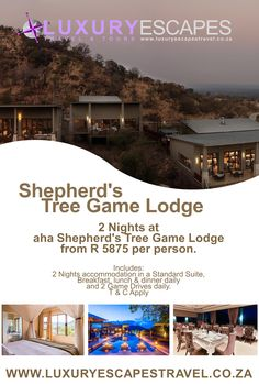 2 Nights at aha Shepherd's Tree Game Lodge from R 5875 pp. Includes: 2 Nights accommodation at Shepherd's Tree Game Lodge in a Standard Suite, Breakfast, lunch & dinner daily and 2 Game Drives daily. T & C Apply.