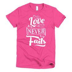Love Never Fails Tee! KingdomComeBK.com