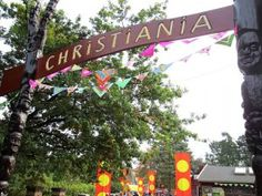 Freetown Christiana, Denmark. It's a self-governing section of Copenhagen established in 1971 by a group of hippies.