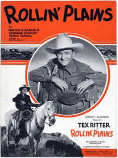 "Sheet music from the Motion Picture Movie, ""Rollin' Plains"" starring western icon Tex Ritter. #cowboys"