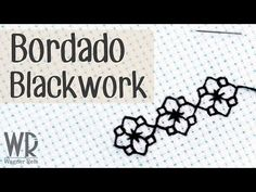 Bordado Blackwork - Tutorial completo - YouTube