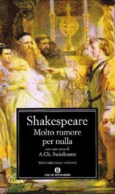 Molto rumore per nulla di William Shakespeare http://www.amazon.it/dp/8804556358/ref=cm_sw_r_pi_dp_9gBRwb11DXMZ6