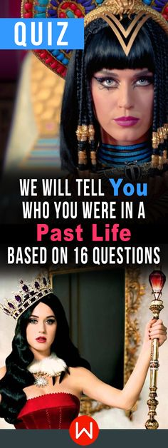 Where did you come from? Past Life quiz. We'll tell who you were in a pas life based on your answers. Fun quiz. Girl quiz. What does your past say about you? This personality test will reveal your past life experience.