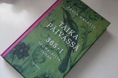 Tammikuun 2016 teema: yhden tavaran paketti. Paula Havasteen Taika päivässä -kirja.