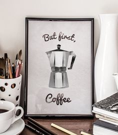 But first coffee, Coffee Poster, Moka Pot, Giclee Art Print, Minimalist, Wall decor