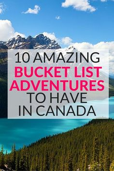 10 amazing bucket list adventures to have in Canada. There is so much to see and do in Canada, I love Spirit Island in Jasper, Alberta.