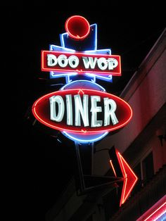 Doo Wop Diner neon sign by Old Neon Signs, Vintage Neon Signs, Neon Light Signs, Old Signs, Retro Diner, Vintage Diner, Vintage Stuff, Vintage Ads, Diner Sign