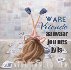 Ware vriende aanvaar jou nes jy is Afrikaanse Quotes, Good Morning Inspirational Quotes, 70th Birthday, Friendship Quotes, Wisdom Quotes, Life Lessons, Bible Verses, Words, D1
