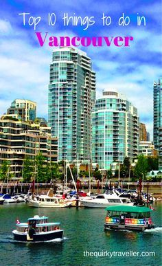Only got 24 hours in Vancouver, British Columbia? No problem. Eat, drink, cycle, fly and much more. Top 10 things to do in Vancouver