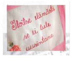 Wise Words, Poems, Embroidery, Frases, Needlepoint, Poetry, A Poem, Word Of Wisdom, Drawn Thread