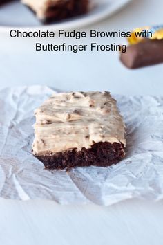 Chocolate Fudge Brownies with Butterfinger Frosting