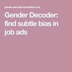 Gender Decoder: find subtle bias in job ads