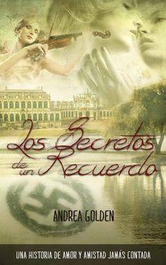 'Los Secretos de un Recuerdo' puede convertirse en fenómeno editorial #Goldenescritora