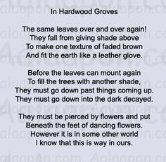 The Hardwood Groves| Robert Frost