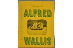 ALFRED WALLIS | An exhibition catalogue for the Bournemouth Arts Club     ✫ღ⊰n