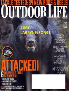 OUTDOOR LIFE MAGAZINE MARCH 2014 ATTACKED TALES O SURVIVAL MAULED AMBUSHED GORED