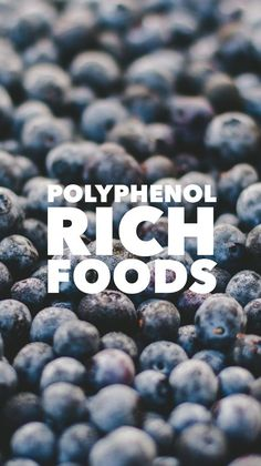 Polyphenols are important for health. This list of fruits, vegetables and other foods that are high in polyphenol content will help you know which ones you should add to your diet for nutrient density.