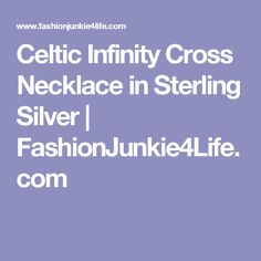 Celtic Infinity Cross Necklace in Sterling Silver | FashionJunkie4Life.com