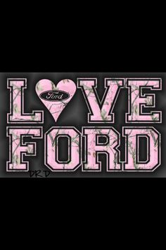 LOVE FORD:)
