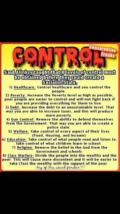 Creating a Socialist State...Every single one of these has happened or is in the process of happening. Hillary supports this as well. She studied Saul Alinsky. #Wake Up