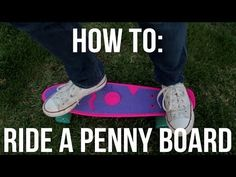 How to Ride a Penny Skateboard (for beginners) (HD) 2015