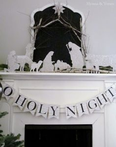 Oh Holy Night - A DIY Nativity - This will be our fireplace mantle decoration