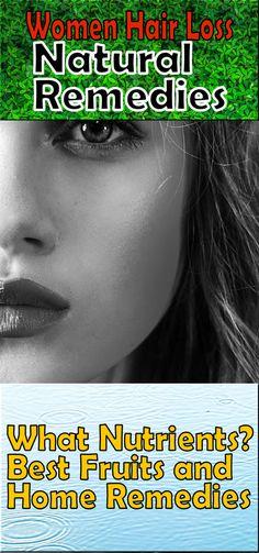 Women Hair Loss : Be Confident Natural ways Overcoming Hair Loss Hair Loss Remedies, Home Remedies, Natural Remedies, Hair Loss During Pregnancy, Excessive Hair Loss, Hair Growth Cycle, Hair Loss Women, Prevent Hair Loss, Best Fruits