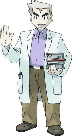 Professor oak would be my dad