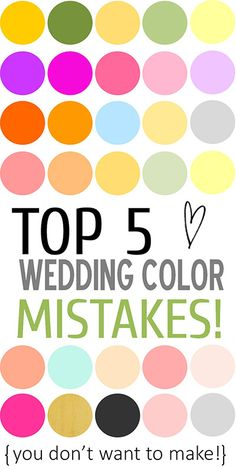 Top 5 Wedding Color Mistakes and How to Avoid them! http://www.bridalguide.com/blogs/bridal-buzz/wedding-color-schemes