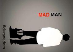 Standing Man - MAD MAN #Turkey #GeziPark |