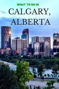 A guide to the very best things to do in Calgary, Alberta, Canada- including where to eat, play and stay.