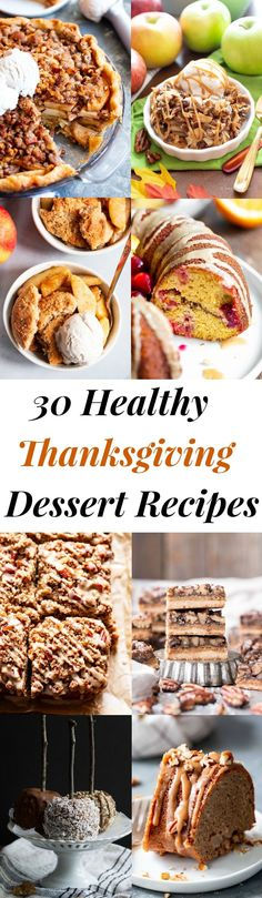These 30 healthy Thanksgiving dessert recipes are all gluten free, refined sugar free, and most are paleo with dairy-free options. Paleo Dessert, Dessert Recipes, Paleo Recipes, Dessert Bars, Dessert Table, Easy Recipes, Fluff Desserts, Weight Watchers Desserts, Cute Thanksgiving Desserts