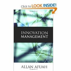 Innovation Management: Strategies, Implementation, and Profits by Allan Afuah. Save 16 Off!. $90.90. Edition - 2nd. 400 pages. Author: Allan Afuah. Publication: June 15, 2002. Publisher: Oxford University Press, USA; 2nd edition (June 15, 2002)