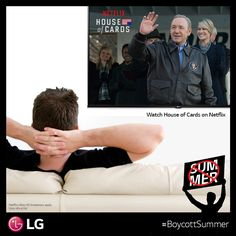 If it's 100°F outside, stay inside and watch #Netflix… ALL of Netflix. #BoycottSummer http://www.lg.com/us/experience-tvs/smart-tv/enjoy.jsp.