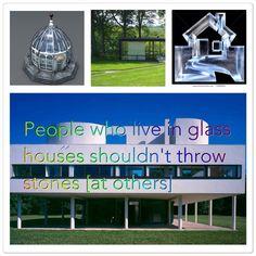 Ceux qui habitent dans des maisons en verre ne devraient pas lancer des pierres contre d'autres