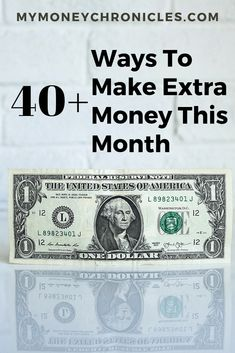 40  Ways to Make Extra Money This Month - My Money Chronicles