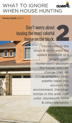 You're new to the block and don't want the added attention of having the most noticable home – don't discount the house, you can change that. An appropriate color palette takes into account the environment, the other homes in the area, roof color, stonework, brick and other elements of the home.  Browse Olympic Exterior color guides to find coordinating color schemes that fit: http://www.olympic.com/color/exterior-color-collections