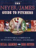 The Neyer/James Guide to Pitchers: An Historical Compendium of Pitching, Pitchers, and Pitches - http://www.learnpitching.com/baseball-books/the-neyerjames-guide-to-pitchers-an-historical-compendium-of-pitching-pitchers-and-pitches/