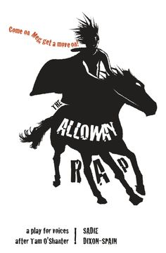 The Alloway Rap: A Play for Voices