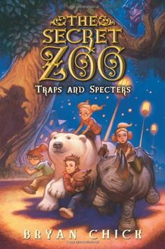 The Secret Zoo: Traps and Specters/Bryan Chick