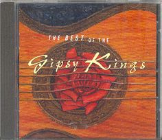 THE BEST OF THE GIPSY KINGS CD