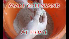 How to Make Greensand For Casting And Greensand Molds