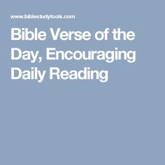 Bible Verse of the Day, Encouraging Daily Reading