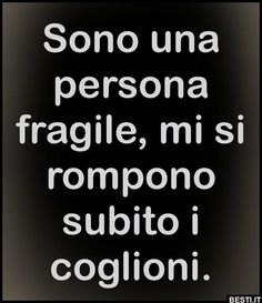 Sono una persona fragile Karma Frases, Best Quotes, Love Quotes, Funny Jokes, Hilarious, Motivational Phrases, Tumblr Quotes, Sarcastic Quotes, Funny Images