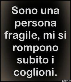 Sono una persona fragile Karma Frases, Best Quotes, Love Quotes, Funny Jokes, Hilarious, Italian Quotes, Tumblr Quotes, Sarcastic Quotes, Funny Images