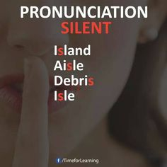's'' Silent letters in English English Vinglish, English Reading, English Idioms, English Phrases, English Study, English Lessons, English Vocabulary, English Grammar, Esl Lessons
