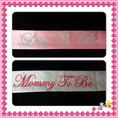 Mommy to be sash and another one for Lola to be!!! Hope our customers like them!!